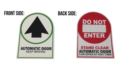 """Automatic Door Keep Moving"" / ""Do Not Enter Stand Clear Automatic Door Can Open At Any Time"" Double Sided Decal - 25 Pack - 50 Pack"