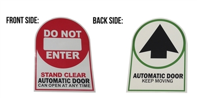"""Do Not Enter Stand Clear Automatic Door Can Open At Any Time"" / ""Automatic Door Keep Moving"" Double Sided Decal - 50 Pack"